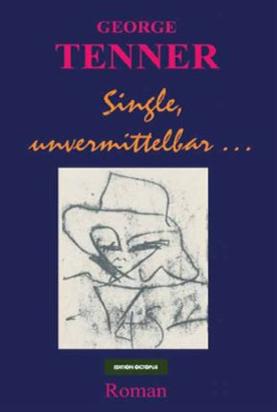 Single, unvermittelbar